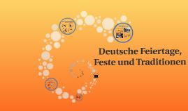 Deutsche Feiertage, Feste und Traditionen