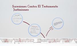 Sucesiones Contra El Testamento Justineaneo