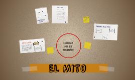 Copy of EL MITO