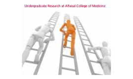 Undergraduate Research at Alfaisal College of Medicine