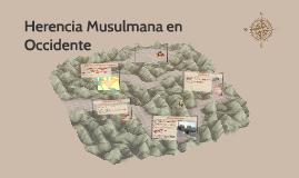 Copy of Herencia Musulmana en Occidente