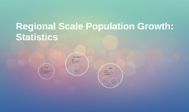 National and Regional Scale Population Growth