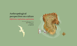 Anthropological perspectives on culture