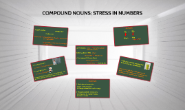 COMPOUND NOUNS; STRESS IN NUMBERS (AP2)