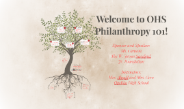Copy of Welcome to OHS Philanthropy 101!