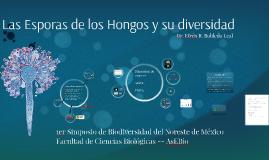 Copy of Esporas de los hongos: producción y liberación