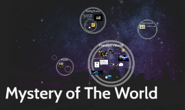 Mystery of The World