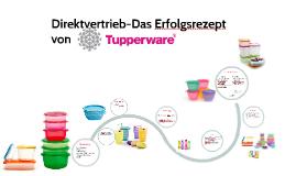 Direktvertrieb-Das Erfolgsrezept von Tupperware