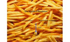 Die Maillard-Reaktion