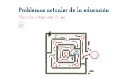 Problemas actuales de la educación