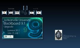 JU Blackboard 9.1 Upgrade