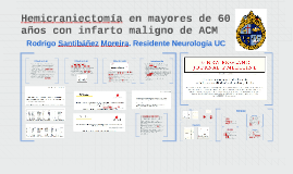Copy of Hemicraniectomía en pacientes mayores con ACV
