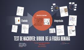 TEST DE MACHOVER: DIBUJO  DE LA FIGURA HUMANA