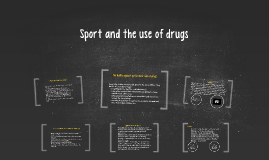 Sport and the use of drugs