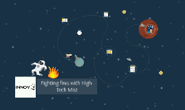 Copy of Fighting fires with High-Tech Mist