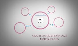 Arquitecturas orientadas a microservicios