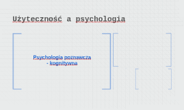Użyteczność a psychologia