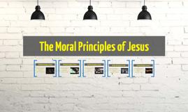 The Moral Principles of Jesus