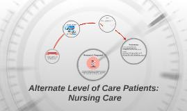ALC Patients: Nursing Care