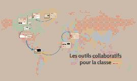 Les outils collaboratifs pour la classe