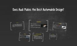 Does Audi Makes the Best Automobile Design?