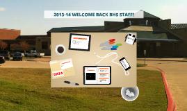 2013-14 WELCOME BACK BHS STAFF!