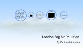 London Fog Air Pollution