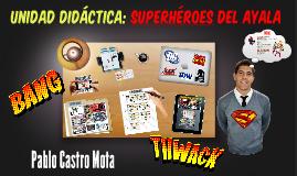 UD- Superhéroes del Ayala