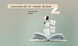 """Generación del """"98"""" Antonio Machado"""