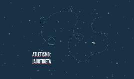 ATLETISMO: JAURTIKETA