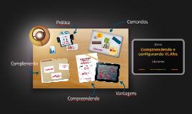 ECTEC - Oficina - Compreendendo e configurando VLANs