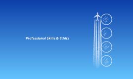 Professional Skills & Ethics