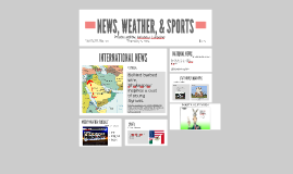 NEWS, WEATHER, SPORTS
