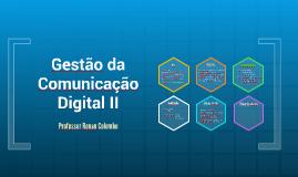 Gestão da Comunicação Digital: Apresentação