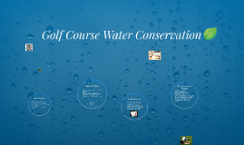 Golf Course Water Conservation