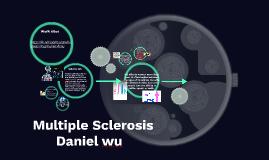 Multiple Sclerosis-Daniel w