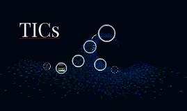 TICs (Tecnología de la Información y la Comunicación)