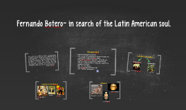 Copy of The art of Fernando Botero- in search of the Latin American