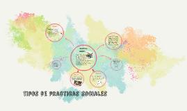 Copy of tipos de practicas sociales