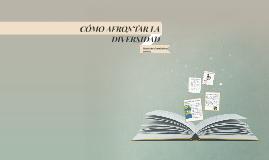 Copy of CÓMO AFRONTAR LA DIVERSIDAD