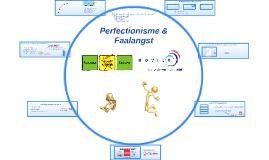 OTB-Z Werkprezi Perfectionisme & Faalangst