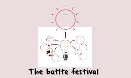 The batlte festival