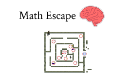 Copy of Math Escape