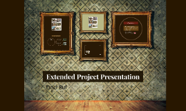 Extended Project Presentation