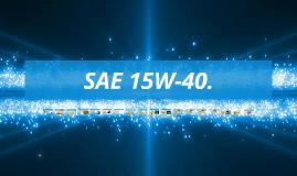 Copy of SAE 15W-40.