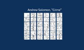 """Andrew Solomon, """"Crime"""""""