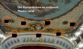 Romanticisme. M.vocal