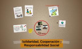 Solidaridad, Cooperacion y Responsabilidad Social