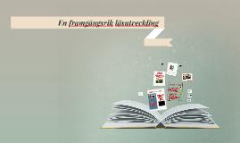 Motivation, stimulans och läsengagemang Strängnäs aug