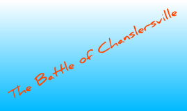 The Battle of Chanslersville